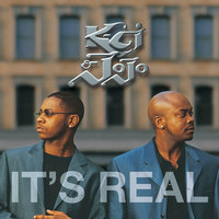 It's Real — K-Ci & JoJo