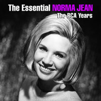 The Essential Norma Jean - The RCA Years — Norma Jean