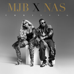 Thriving — Mary J. Blige, Nas