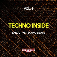 Techno Inside, Vol. 6 (Executive Techno Beats) — сборник