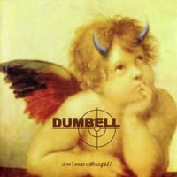 Don't Mess with Cupid — Dumbell