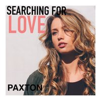 Searching for Love — Paxton