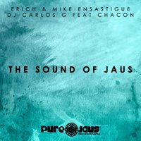 The Sound Of Jaus — DJ CARLOS G