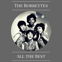 All the Best — The Bobbettes