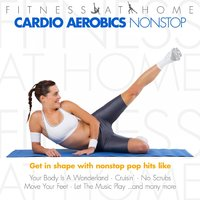 Fitness At Home: Cardio Aerobics Nonstop — сборник