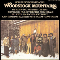 Woodstock Mountains: More Music From Mud Acres — сборник