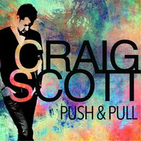 Push & Pull — Craig Scott