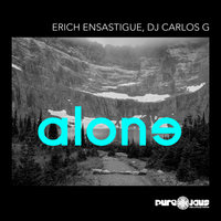 Alone — Erich Ensastigue