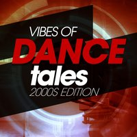 Vibes of Dance Tales 2000S Edition — сборник