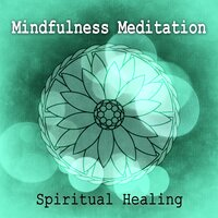 Mindfulness Meditation Spiritual Healing - Music to Help You Sleep & Relax, Peaceful Sleep, Sleeping Through the Night, Sweet Dreams, Soothing Sounds & Soft Piano Music — Trouble Sleeping Music Universe