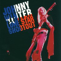 Lone Star Shootout — Johnny Winter