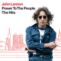 Power To The People - The Hits — John Lennon