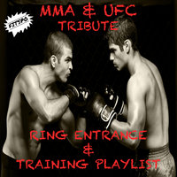Mma & Ufc Tribute Ring Entrance & Training Playlist — Fitspo