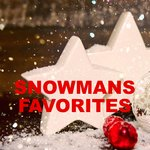 Snowmans Favorites