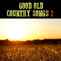 Good Old Country Songs. Part 2. The Right String — Gene Autry, Dixie Ramblers, Jubileers, Nolan Bush, Various Artists, Gene Autry, Dixie Ramblers, Jubileers, Nolan Bush