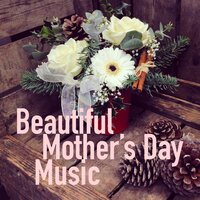 Beautiful Mother's Day Music — Royal Philharmonic Orchestra