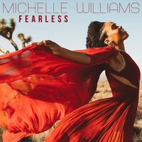 Fearless — Michelle Williams