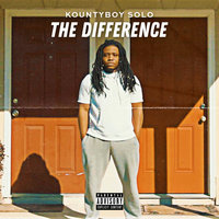 The Difference — KountyBoy Solo