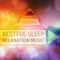 Restful Sleep - Relaxation Music, Restful Sleep and Relieving Insomnia, Spa Music Background for Wellness, Massage Therapy — Restful Sleep Music Academy