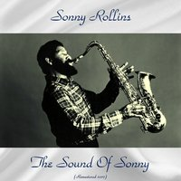 The Sound of Sonny — Sonny Rollins, Paul Chambers, Roy Haynes, Sonny Clark, Percy Heath