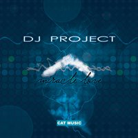 Miracle Love — DJ Project