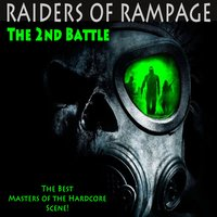 Raiders of Rampage the 2nd Battle (The Best Masters of Hardcore Ever) — сборник