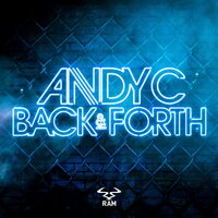 Back & Forth — Andy C