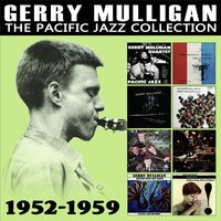 The Pacific Jazz Collection — Gerry Mulligan
