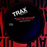 Jack the Acid Kid — Jorge, Carmelo Carone