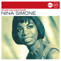 My Baby Just Cares For Me (Jazz Club) — Nina Simone