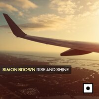 Rise And Shine — Simon Brown