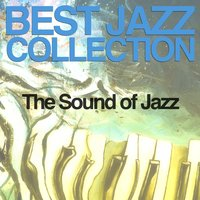 Best Jazz Collection (The Sound of Jazz) — сборник