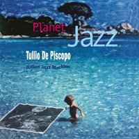 Planet Jazz — Tullio De Piscopo, Tullio De Piscopo, Italian Jazz Machine, Italian Jazz Machine