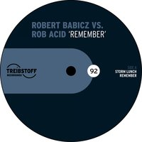 Remember — Rob Acid, Robert Babicz