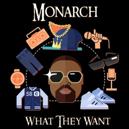 What They Want — Monarch