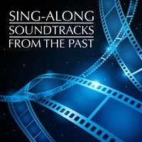 Sing-Along Soundtracks from the Past — сборник