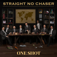 Homeward Bound — Straight No Chaser