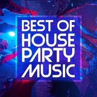 Best of House Party Music — сборник