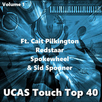 UCAS Touch Top 40 — UCAS Touch, Cait Pilkington, Redstaar, Cait Pilkington, UCAS Touch, Redstaar