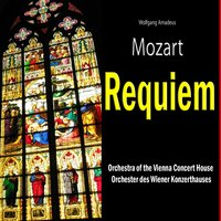 Requiem, Finished by Franz Xaver Suessmayr (Vollendet Von Franz Xaver Suessmayr) — Orchestra of the Vienna Concert House (Orchester des Wiener Konzerthauses), Orchestra of the Vienna Concert House, Вольфганг Амадей Моцарт