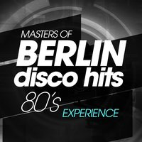 Masters of Berlin Disco Hits 80S Experience — сборник