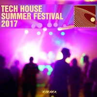 Tech House Summer Festival 2017 — сборник