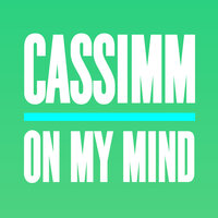On My Mind — Cassimm