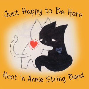 Hoot'n Annie String Band - I'll Fly Away