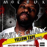White Chalk Yellow Tape — Moe Bux