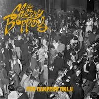For Dancers Only — The Cherry Boppers