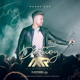 My Destiny — Manny Rod