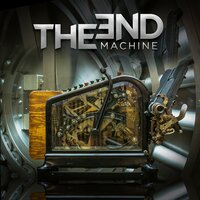Alive Today — The End Machine