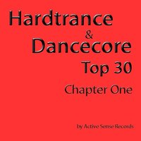 Hardtrance & Dancecore Top 30 Chapter One — сборник