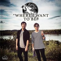 Where I Want to Be — Blue Jay